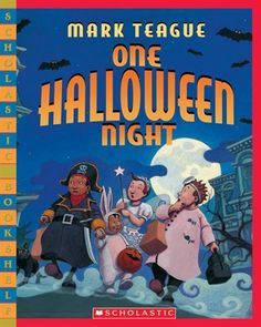 One Halloween Night  Great for teaching Ideas Trait in Writing. Mark Teague is excellent at taking ordinary ideas and making them full of fun!