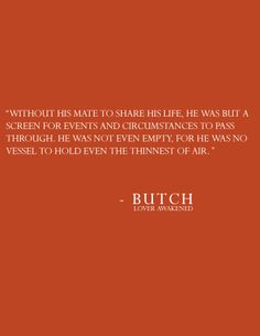 The thinnest of air.  Butch, Awakened.