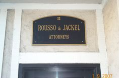 Cast metal sign for Rosso & Jackel Attorneys in Campbell, Ca. Custom Signs 408-605-3435 / clamkinman@comcast.net