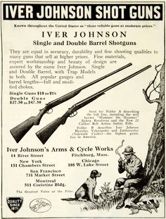 1931 black and white print ad for single and double barrel shotguns for hunting and trap shooting that were made by the Iver Johnson Arms & Cycle Works.