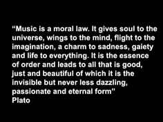 This is one of my favorite quotes from history about music....
