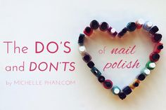 Polish up: The dos and don'ts of nail polish