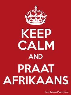 Keep Calm and Praat Afrikaans Library Memes, Library Books, Teen Library, Elementary Library, Library Lessons, Library Ideas, Keep Calm And Love, My Love, Poster Generator