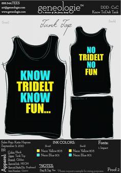 Know Tri Delta, know fun.  No Tri Delt, no fun.