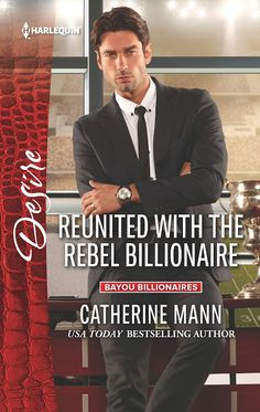 Tome Tender: REUNITED WITH THE REBEL BILLIONAIRE by Catherine Mann Blast and Giveaway