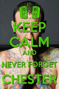 Never forget Chester