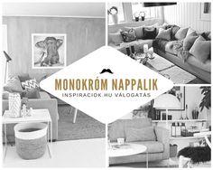 Im�dnival� Monokr�m  |  Nappali lakberendez�se