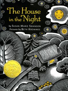 2009 Caldecott winner: The House in the Night, illustrated by Beth Krommes, written by Susan Marie Swanson. Click on the image to check our catalog.