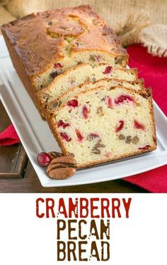 Low Carb Recipes To The Prism Weight Reduction Program Cranberry Pecan Bread Moist, Dense And Loaded With Fresh Cranberries And Nuts Cranberry Quick Bread, Cranberry Recipes, Cranberry Pecan Bread Recipe, Bread Recipes, Snack Recipes, Pecan Recipes, Snacks, Delicious Recipes, Breakfast Recipes