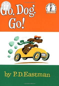 Go, Dog Go (I Can Read It All By Myself, Beginner Books) (*Amazon Partner-Link)