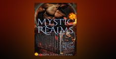 Mystic Realms: A Limited Edition Collection of Paranormal