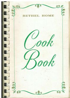 OshKosh Wi 1969 Vintage Bethel Home Auxiliary Cook Book Favorite Recipes Lutheran, In High School, Wisconsin, Retirement, Favorite Recipes, Community, Reading, Cooking, Business