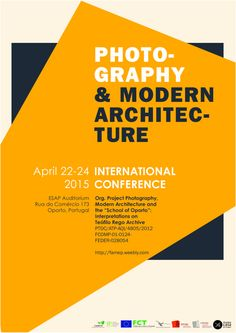 Photography & modern architecture : book of abstracts : [international conference], Porto, Escola Superior Artística do Porto, April 22-24, 2015 / edited by Alexandra Trevisan, Maria Helena Maia and César Machado Moreira