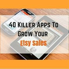 "40 Killer Apps To Grow Your Etsy Sales  <a href="""" rel=""nofollow"" target=""_blank"">www.craftmakerpro...</a>"