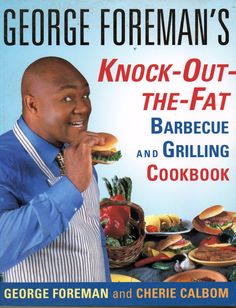 George Foreman's Knock out the fat barbecue and grilling cookbook recipes paper