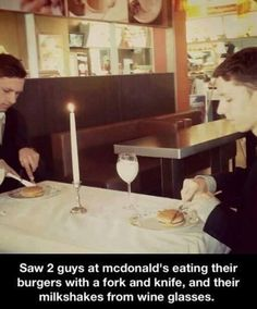 2 guys at mcdonalds xD Tourist be like this dinner is very fancy i give it 5 stars who every created this fancy joint
