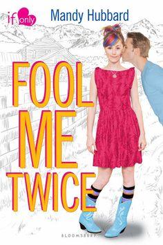 Fool Me Twice - Mandy Hubbard