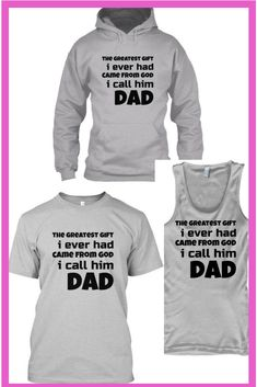 Get this father's day gift for your dad.If you see him as God's greatest gift to you then get these shirts for your dad. father's day tshirts | father's day tshirt ideas | father's day tshirt diy | father's day tshirt funny | father's day tshirt ideas diy |
