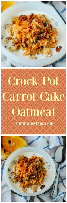 Crock Pot Carrot Cake overnight Oatmeal Recipe! This easy bake slow cooker crockpot breakfast recipes is an amazing way to start the day! You can easily make this recipe overnight with steel cut oats! Perfect for a crowd, healthy breakfast, with brown sugar, carrots and pecans!