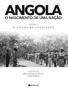 Angola : o nascimento de uma nação / coordenação, Maria do Carmo Piçarra, Jorge António