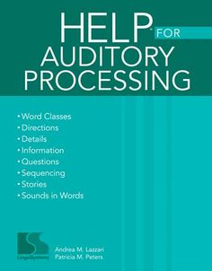 Activities to effectively interpret auditory information, and improve auditory skills for language and learning