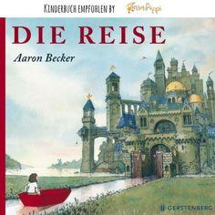 Die Reise #fantasie #bilderbuch #kinderbuch #kindergarten | Terrorpüppi | Reflektiert, bedürfnisorientiert, gleichberechtigt