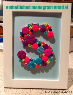 the house diaries: embellished monogram tutorial...