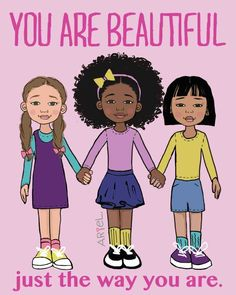 You are BEAUTIFUL JUST THE WAY YOU ARE :-) Art By Keturah Ariel :-)