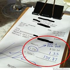 The 12 Meanest Ways To Tip A Waiter - I would be chasing someone out of the restaurant !!!!!