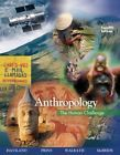 Anthropology: The Human Challenge New