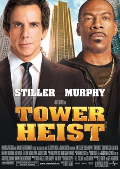 High resolution official theatrical movie poster ( of for Tower Heist Image dimensions: 1450 x Directed by Brett Ratner. Starring Ben Stiller, Eddie Murphy, Casey Affleck, Alan Alda Cinema Movies, All Movies, 2 Movie, Love Movie, Great Movies, 2011 Movies, Movie List, Marvel Movie Posters, Movie Poster Art