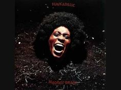 Funkadelic - Can You Get To That