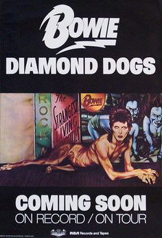 "DAVID BOWIE - DIAMOND DOGS, 1974 Original RCA Records US promo and concert poster, 41""x27"". Artwork by Guy Peellaert. V. scarce RCA advance poster, advertising both the album's release and the accompanying tour. The album was toured only in North America."