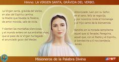 MISIONEROS DE LA PALABRA DIVINA: HIMNO LAUDES - LA VIRGEN SANTA, GRÁVIDA DEL VERBO