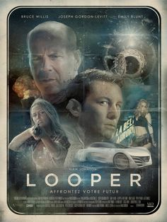 Check Out This Awesome Looper Infographic And French Poster.. SPOILERS!