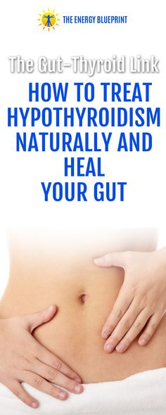 The Gut-Thyroid Link: How To Treat Hypothyroidism Naturally And Heal Your Gut with Dr. Michael Ruscio - The Energy Blueprint Doctor Of Chiropractic, Hypothyroidism, Healthier You, How To Increase Energy, Clinic, Remedies, Healing, Author, Treats