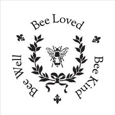 Bee Kind, Bee Well, Bee Loved – Round – Word Art Stencil – Select Size – – by – Herzlich willkommen Bee Stencil, Stencils, Bee Wallpaper, Scrapbook Organization, Scrapbook Supplies, 2 Logo, Bee Art, Bee Crafts, Bee Design