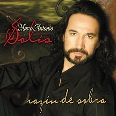 Marco Antonio Solís - Razón De Sobra