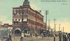 First National Bank...1912...Taylor, Tx