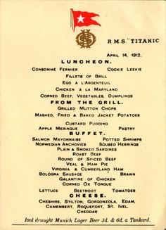 RMS Titanic Luncheon Menu (April 14, 1912) - check out the article at www.Vintage-America.com.