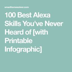 We spent hours finding the best Alexa skills and testing them to make sure they are actually useful. Print our list and put it by Alexa for quick reference. Amazon Echo Tips, Amazon Hacks, Alexa Dot, Alexa Echo, Alexa Tricks, Alexa Commands, Amazon Alexa Skills, List Of Skills, Technology