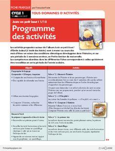 Juste un petit bout (1) / Programme des activités