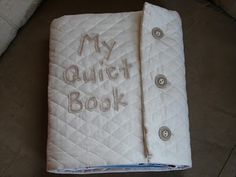 Amazing quiet book for kids! Check out the bottom of the page where there are links to other quiet book ideas - some are really cool!