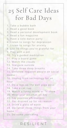 When bad days strike, it's nice to have a list of self care ideas you can pull out to help make things a little better, or even to proactively keep up with self care so you feel better in general. Here are 25 self care ideas for bad days. Feel free to bookmark this page for future reference! #selfcare #selflove #selfcareideas
