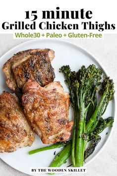 How to Grill Chicken Thighs (boneless + bone-in) Learn how to master grilling chicken thighs so they turn out PERFECTLY every time!!! Find all the tips and tricks below! Fire up those grills! How to Grill Chicken Thighs 101. Can be ready in just 13 minutes! This recipe is Whole30, Paleo, Gluten Free and Dairy Free. Paleo Chicken Recipes, Healthy Grilling Recipes, Chicken Thigh Recipes, Entree Recipes, Paleo Recipes, Skillet Recipes, Clean Recipes, Cooker Recipes, Dinner Recipes