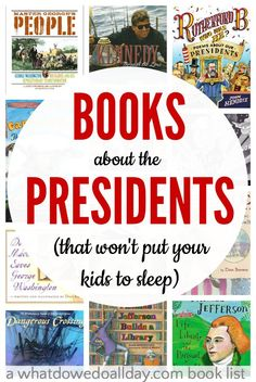 President books for kids that won't turn your kids off American history.
