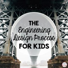 The Engineering Design Process for Kids- A blog post to help understand the process with some tips about how to make it work in an elementary classroom! |Teachers are Terrific for STEM Activities for Kids