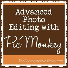 advanced-photo-editing-picmonkey by LinzTAW, via Flickr