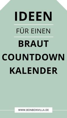 Braut Countdown Kalender selber basteln - Bonbon Villa The perfect one for every for en Classic Wedding Themes, Starry Night Wedding, Celestial Wedding, Countdown Calendar, Calendar Calendar, Wedding Countdown, Villa, Marriage Proposals, Diy Wedding Decorations