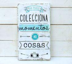 Carteles estilo vintage realizados con madera recuperada.  DISEÑO: Colecciona momentos, no cosas  MEDIDAS:20cm x 32cm x 2cm  USOS: para colgar en cocinas, ...